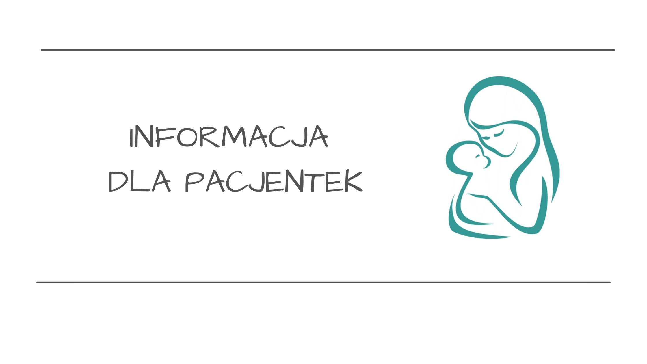 Read more about the article Informacja dla pacjentek